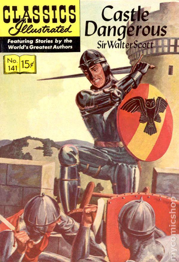 Illustrated Book Cover Archive : Classics illustrated castle dangerous comic books