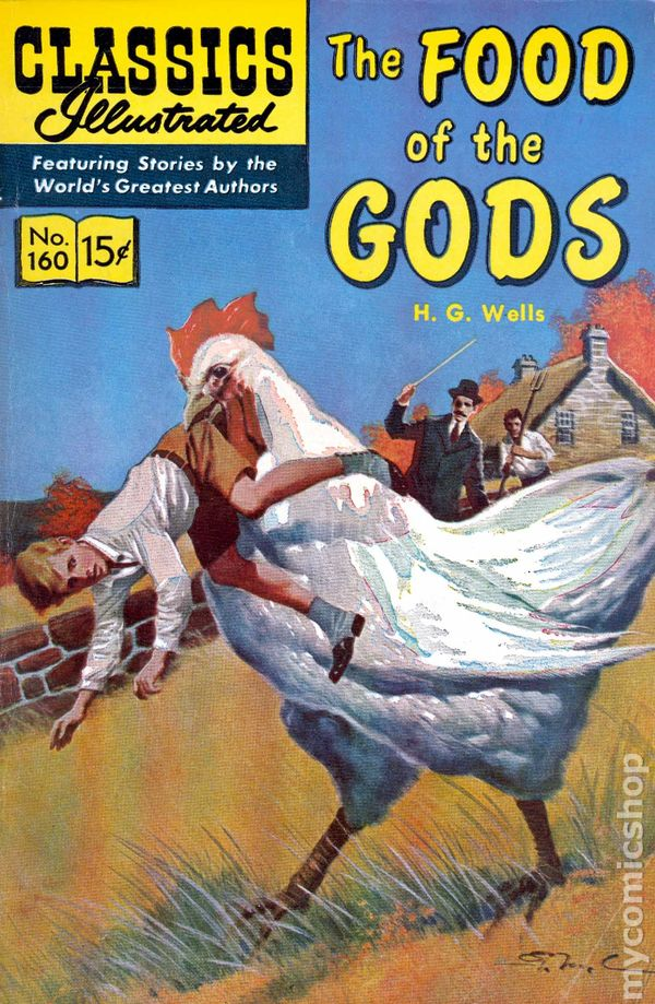 Classics Illustrated 160 The Food Of The Gods 1961 Comic