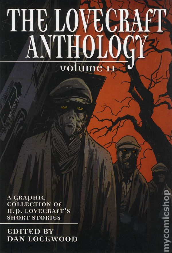 Lovecraft Anthology TPB 2012 Abrams 2 1ST Comic