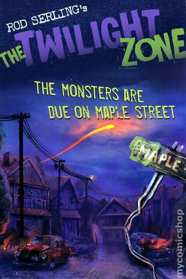 Twilight Zone The Monsters Are Due On Maple Street Gn 2009 Bloomsbury By Rod Serling Comic Books