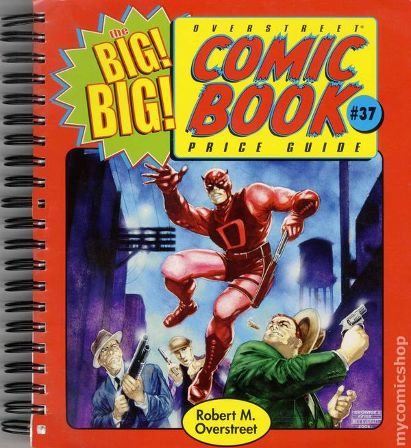 Free Comic Book Day Price Guide: Overstreet Price Guide (2004-Present) Big Big Edition