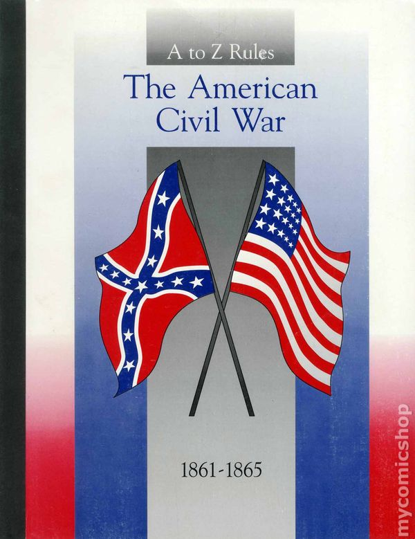 A To Z Rules The American Civil War 1861 1865 Sc 1994