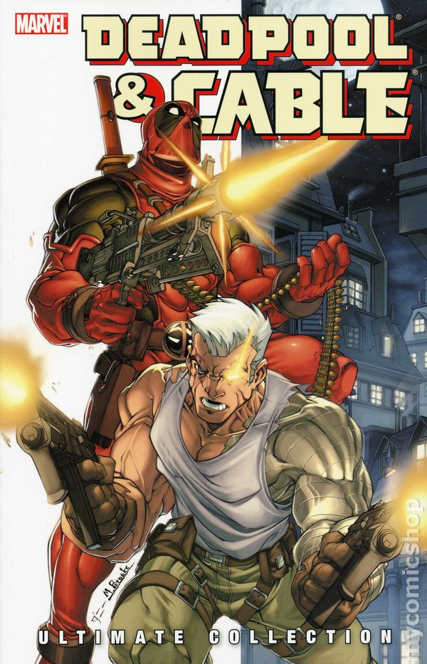 Deadpool And Cable Tpb 2010 Marvel Ultimate Collection