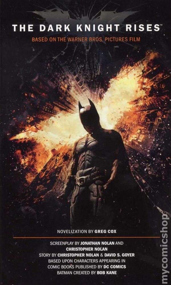 Dark Knight Rises PB (2012 Titan Books) A Batman Movie Novel 1-1ST