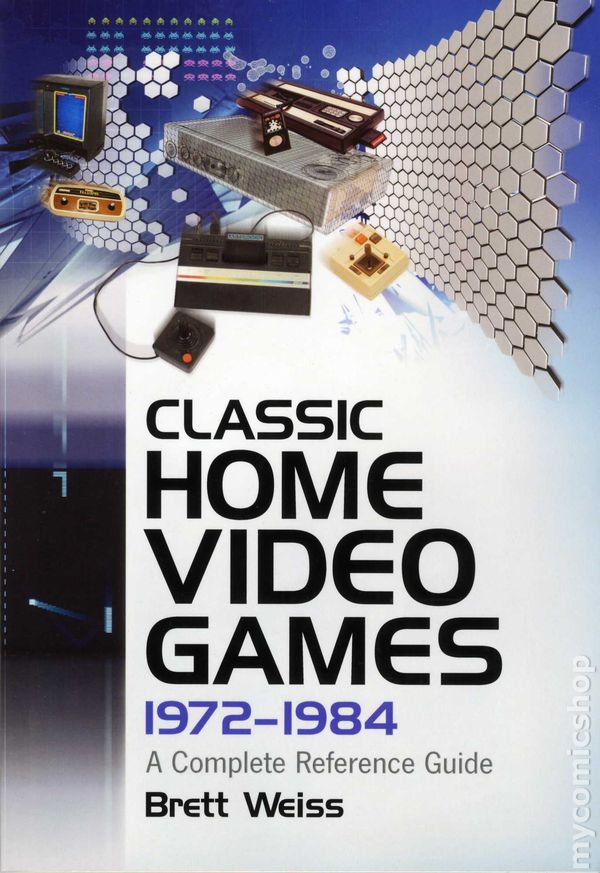 Cover of the first book in the 'Classic Home Video Games' series by Brett Weiss.
