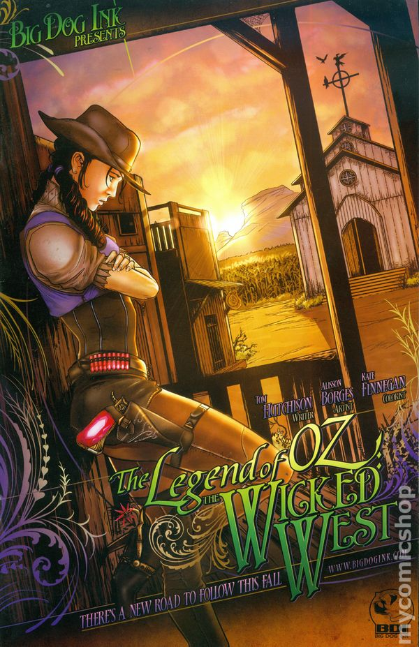 of 6 LEGEND of OZ the wicked west #5 B BIG DOG INK COMIC 2011 TOM HUTCHISON NM
