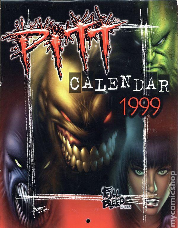 Pitt 1999 Wall Calendar 1998 Full Bleed Studios Comic Books