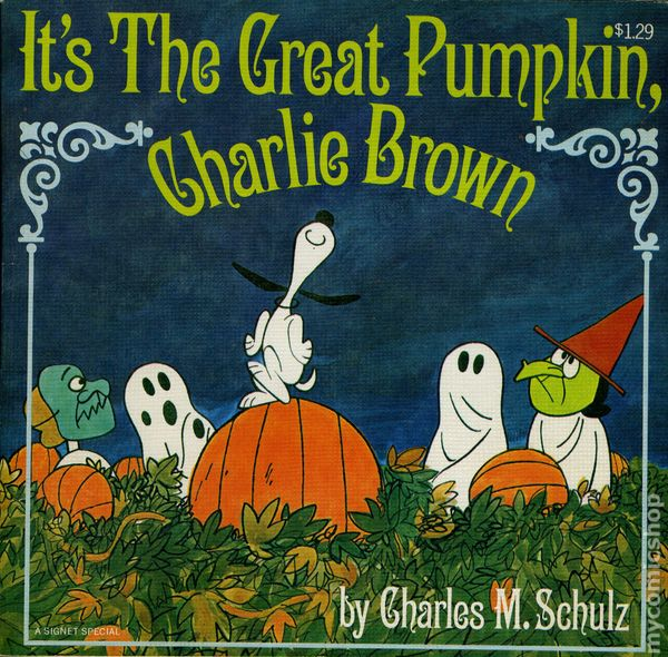 It's The Great Pumpkin Charlie Brown Quotes Custom It's The Great Pumpkin Charlie Brown Sc 1969 Signet Comic Books