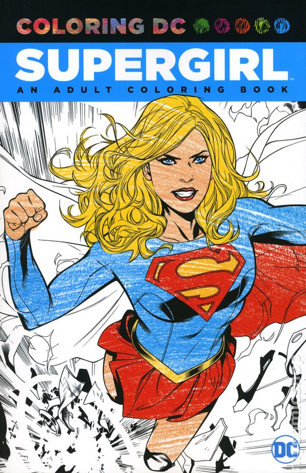 Coloring DC Supergirl SC (2016 DC) Adult Coloring Book comic books