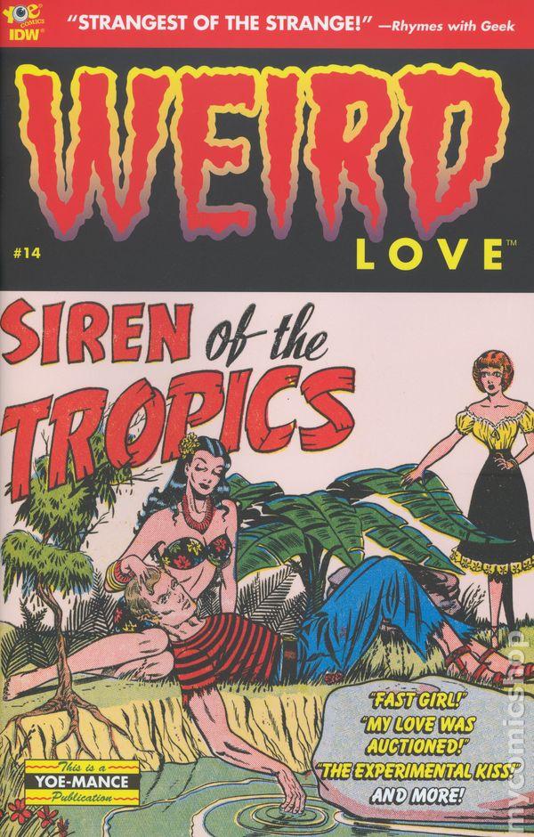 Weird Love #21 NM 2017 IDW Vault 35