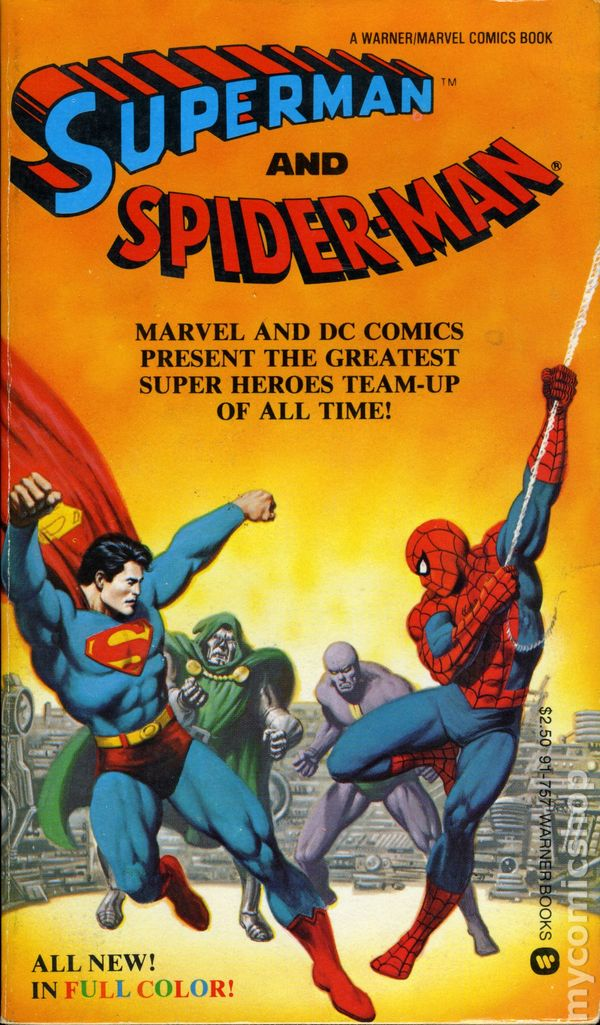 Superman and Spiderman PB (1981 A Warner/Marvel Book ...  Superman and Sp...