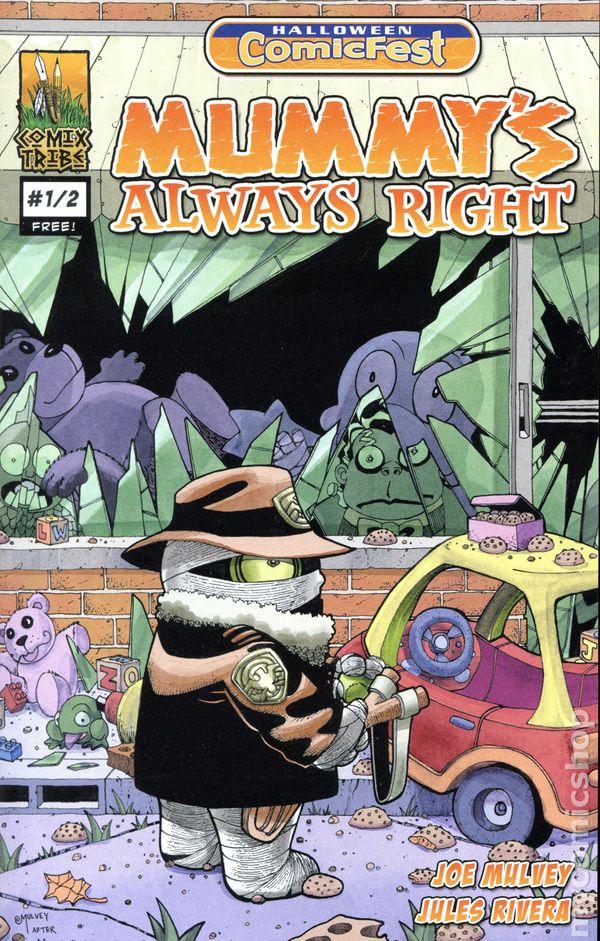 Mummy's Always Right (2016 Comix Tribe) Halloween ComicFest comic ...