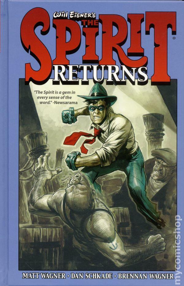Will Eisner's The Spirit Returns HC (2016 Dynamite) comic