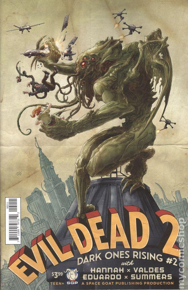 Evil Dead 2 Dark Ones Rising (2016 Space Goat) 1A FN