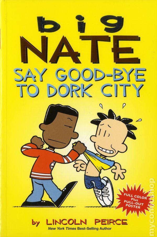 Big Nate Say Good Bye To Dork City Tpb 2015 Amp Comics