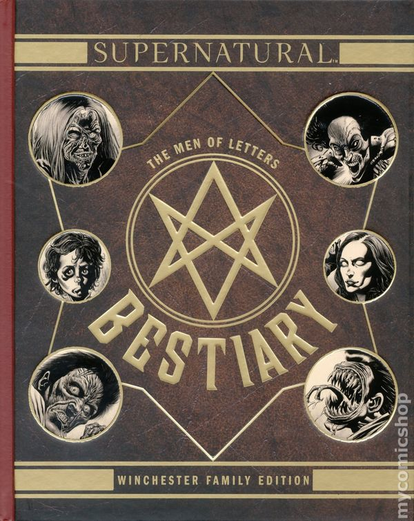 Supernatural The Men of Letters Bestiary HC 2017 Insight Editions