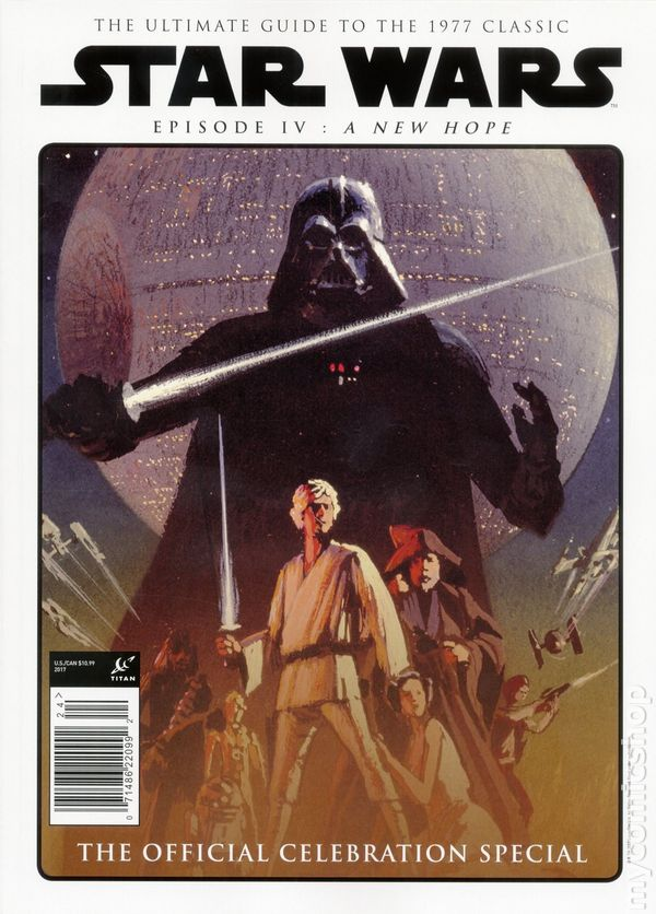 Star Wars Episode Iv A New Hope The Official Celebration Special Sc 1b Nm 2017 Ebay