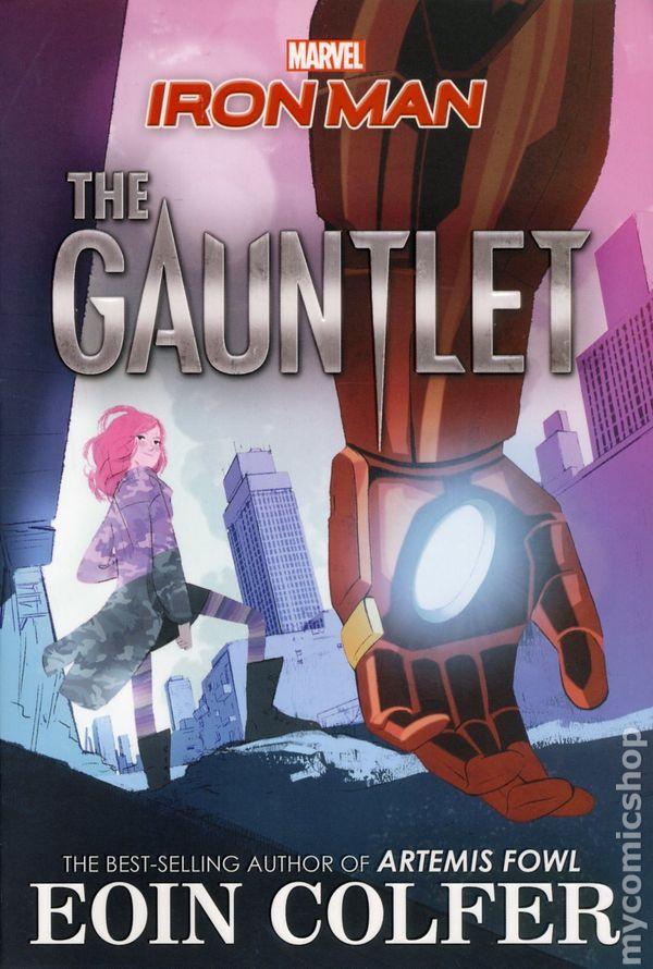 Iron Man The Gauntlet SC (2017 A Marvel Press Novel) 1-1ST VF