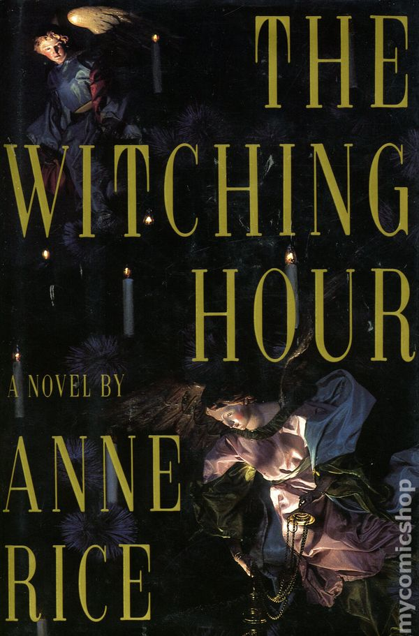 an analysis of the witching hour by anne rice The witching hour by anne rice 41 of 5 stars (paperback 9780345384461).