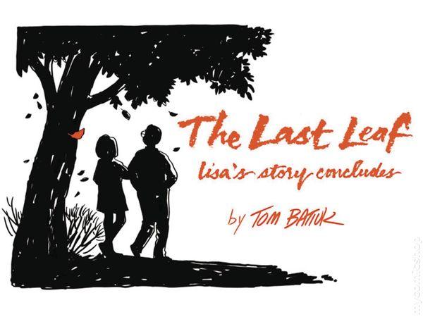 Last Leaf: Lisa's Story Concludes TPB (2018 Black Squirrel) 1-1ST NM