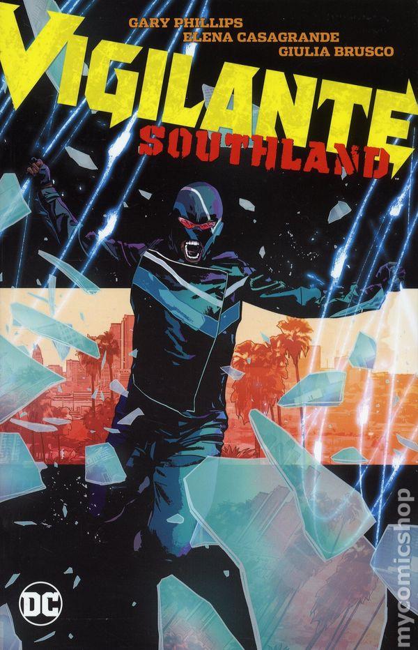 Vigilante Southland TPB (2018 DC) comic books