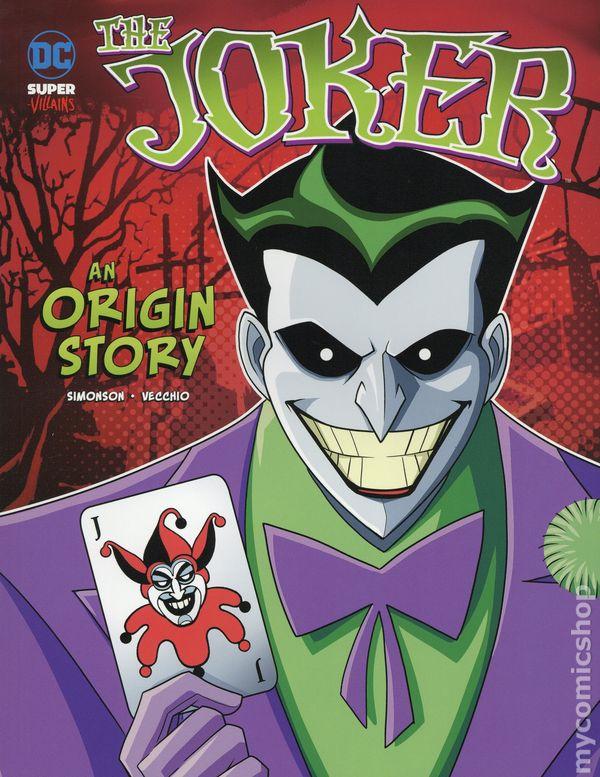 Dc Super Villains The Joker An Origin Story Sc 2019 Stone Arch Books 1 1st Nm