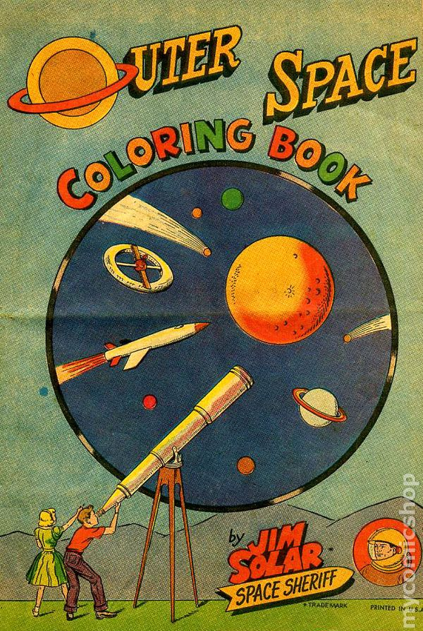 Jim Solar Space Sheriff Outer Space 1960 Coloring Book