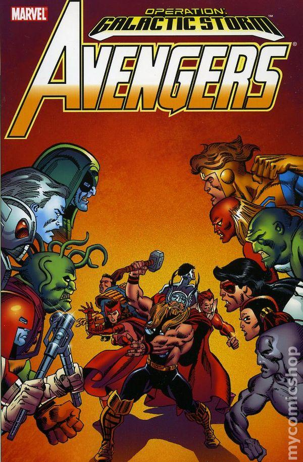 Avengers Operation Galactic Storm TPB (2006 Marvel) comic ...