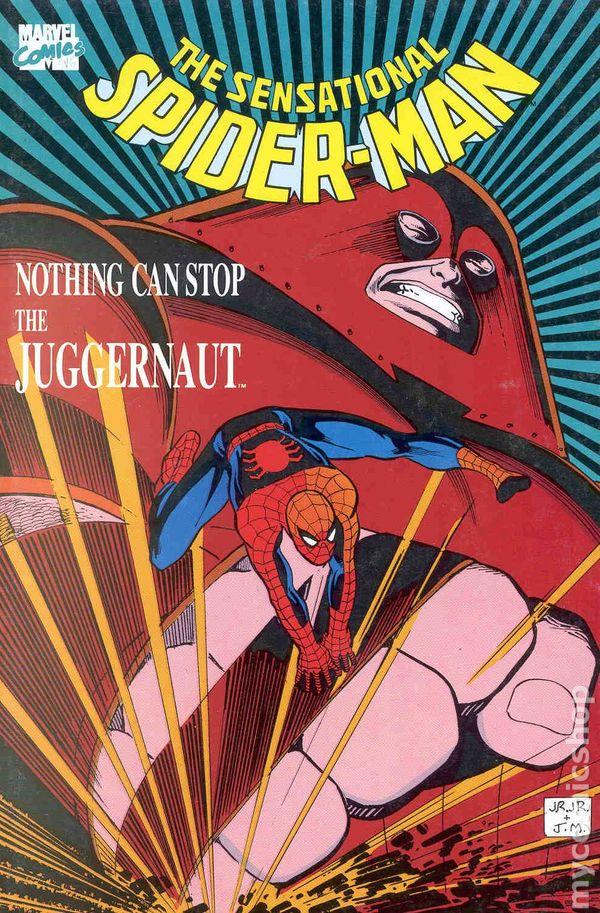 Sensational Spider-Man Nothing Can Stop the Juggernaut TPB ...