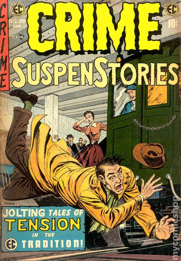 Crime Suspenstories 1950 55 E C Comics Comic Books