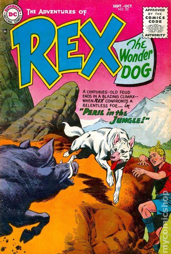 Adventures Of Rex The Wonder Dog 1952 Comic Books
