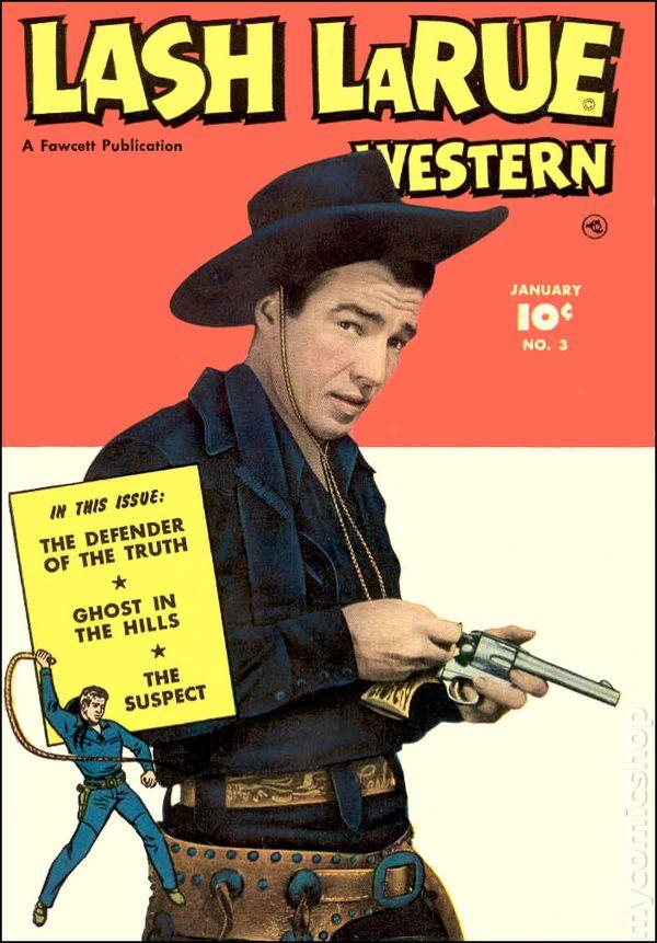 Lash Larue Western 1949 Fawcett Charlton Comic Books
