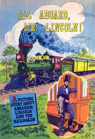 All Aboard Mr Lincoln 1959 Railroad Promo Comic Books