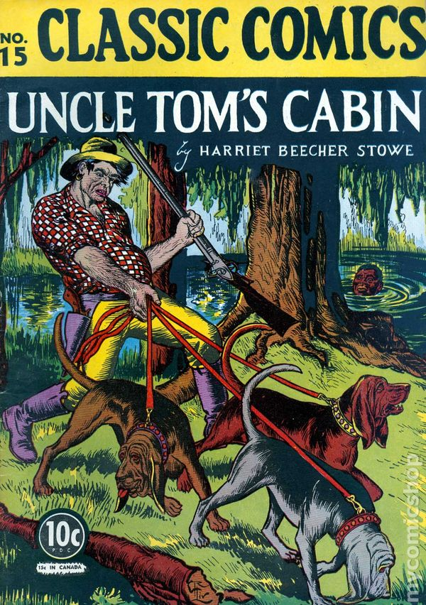 Classics Illustrated 015 Uncle Tom S Cabin Comic Books Comic Books In Illustrated Book