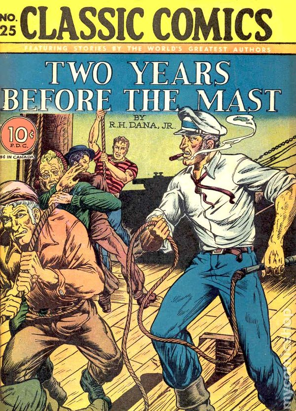 Classics Illustrated 025 Two Years Before the Mast comic books