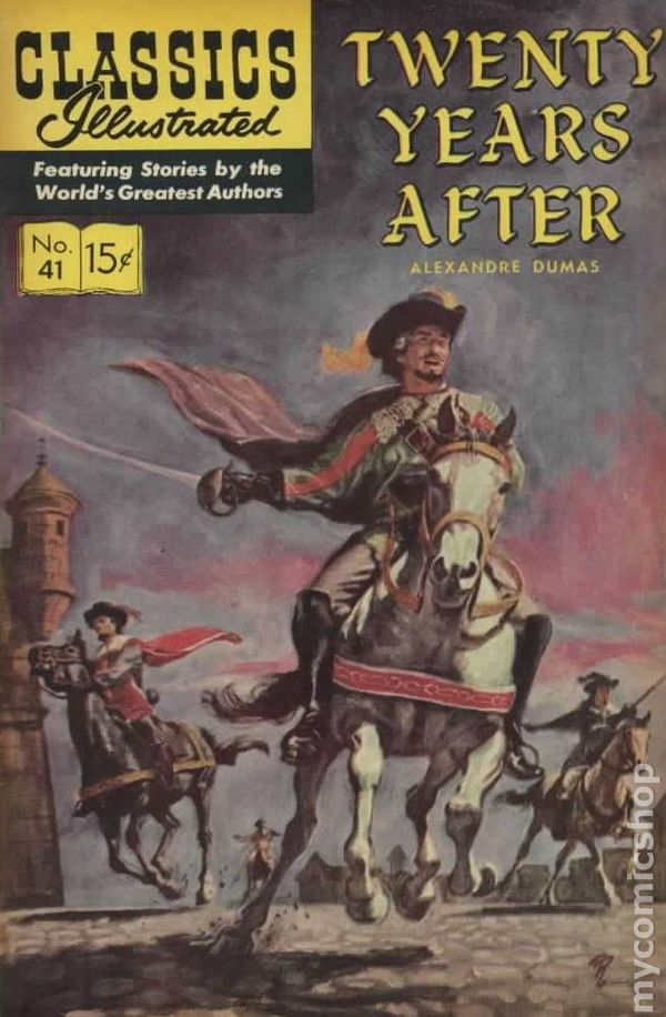 after twenty years_Classics Illustrated 041 Twenty Years After (1947) comic books