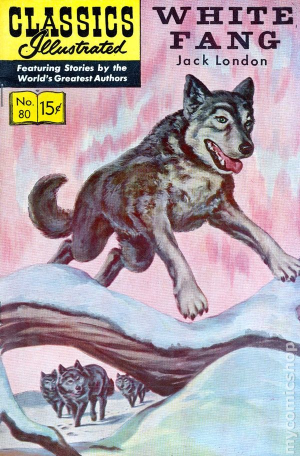 White Fang Book Cover : Classics illustrated white fang comic books