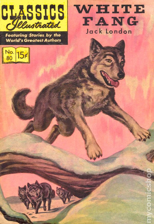 Worksheets White Fang 8th Grade classics illustrated 080 white fang 1951 comic books 5