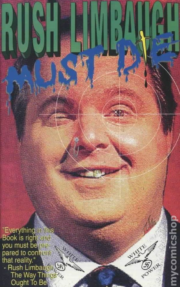 Rush Limbaugh Must Die 1993 Comic Books