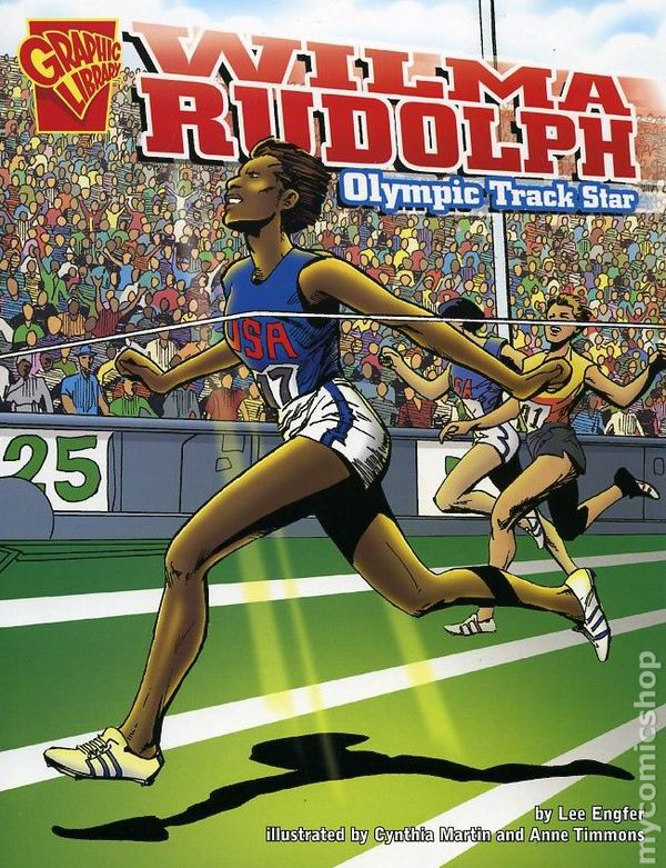Graphic library wilma rudolph gn 2006 capstone olympic track star graphic library wilma rudolph gn 2006 capstone olympic track star comic books voltagebd Choice Image