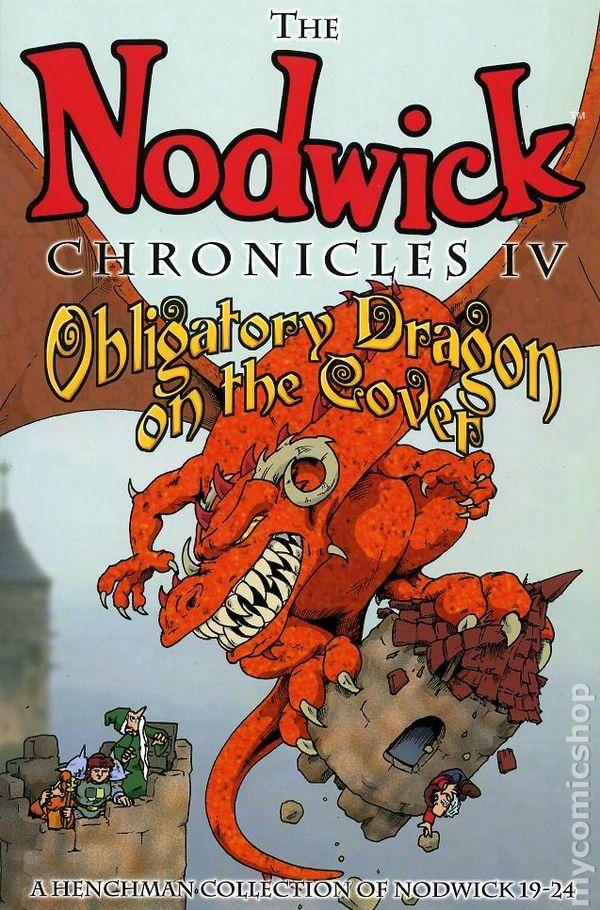 Nodwick Chronicles TPB 2001 2007 4 1ST
