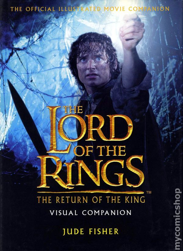 Lord of the Rings The Return of the King Visual Companion ...