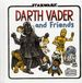 Star Wars: Darth Vader and Friends HC (2015 Chronicle Books) 1-1ST