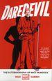 Daredevil TPB (2014-2015 Marvel NOW) 4-1ST The Autobiography of Matt Murdock!