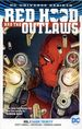 Red Hood and the Outlaws TPB (2017 DC Universe Rebirth) 1-1ST Dark Trinity!
