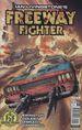 Freeway Fighter (2017 Titan) #1A