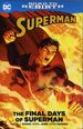 Superman: The Final Days of Superman TPB (2017 DC) 1-1ST