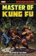 Master of Kung Fu: Weapon of the Soul TPB (2018 Marvel) Epic Collection 1-1ST