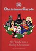 DC Christmas Carols: We Wish You a Harley Christmas HC (2020 Chronicle Books) 1-1ST