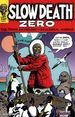 Slow Death Zero TPB (2021 Last Gasp) The Comix Anthology of Ecological Horror 1-1ST